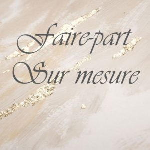 Faire part sur mesure impression